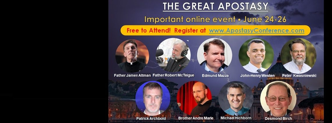 JOIN US for the Conference on the Great Apostasy